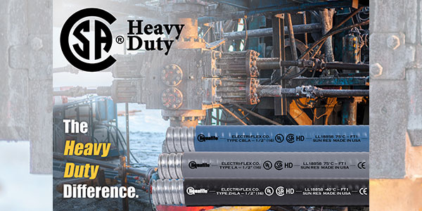 Electri-Flex Liquatite Conduit Types LA, ZHLA, and CBLA now CSA Certified Heavy-Duty
