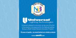 """Universal Lighting Technologies Achieves High Recognition in Industry's First """"Trusted Warranty"""" Evaluation Program"""