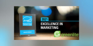 Greenlite Earns 2021 Energy Star Excellence in Marketing Award
