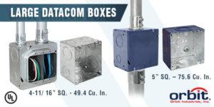 Large Datacom Boxes