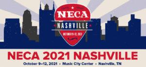 NECA 2021 Nashville Registration is Now Open