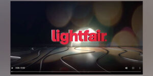 LightFair Enhances Show Floor Through Networking and Educational Events, Pavilions and Professionally-LED Tours